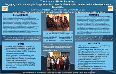 There Is No IEP for Parenting: Engaging the Community in Supportive Practices for Parents with Intellectual and Developmental Disabilities Ashley L. Annestedt,