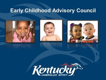 "Early Childhood Advisory Council. "" "" "" "" "" "" CECC Brief History … a vehicle for bringing together many community members to support issues of importance."