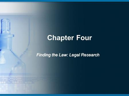 Chapter Four Finding the Law: Legal Research. Primary Sources Constitutions Statutes Case Law Ordinances.