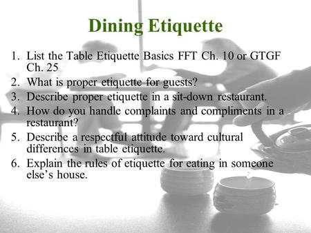 Dining Etiquette List The Table Basics FFT Ch 10 Or GTGF 25