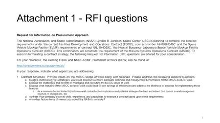 Attachment 1 - RFI questions Request for Information on Procurement Approach The National Aeronautics and Space Administration (NASA) Lyndon B. Johnson.