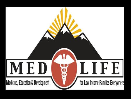 MED'S ●MEDLIFE creates partnerships with local communities and works alongside community members to create a sense of working together. ●MEDLIFE combines.