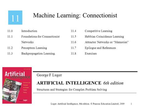George F Luger ARTIFICIAL INTELLIGENCE 6th edition Structures and Strategies for Complex Problem Solving Machine Learning: Connectionist Luger: Artificial.