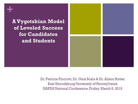 A Vygotskian Model of Leveled Success for Candidates and Students