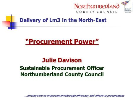 Delivery of Lm3 in the North-East