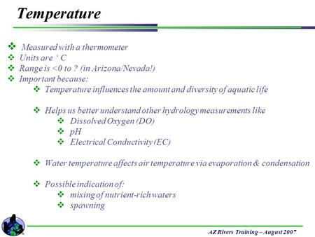 Temperature Measured with a thermometer Units are ◦C