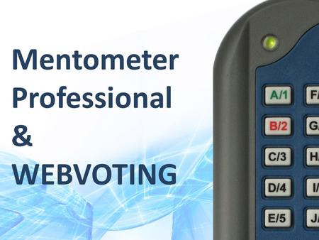 Mentometer Professional & WEBVOTING. Contents Install the software Connect the receiver Connect a webvoting channel Create a question Test your system.