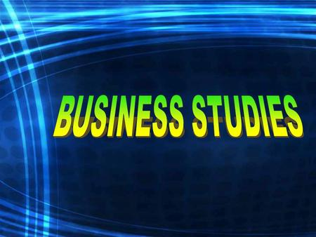 What does Business Studies involve? 4 Lessons a week Project Work Research Visits.