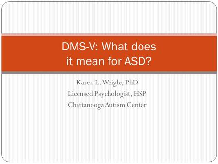 DMS-V: What does it mean for ASD?