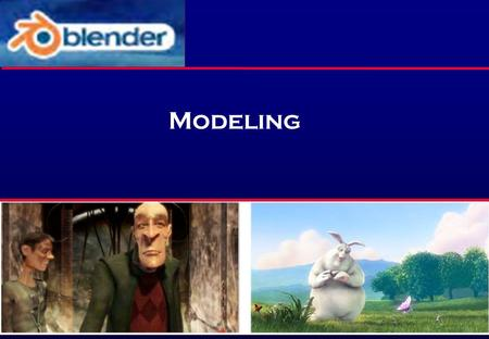 Modeling. Direct mesh editing: A more traditional approach commonly used by professional modelers Sculpting: A fast and fun way of shaping a model, also.