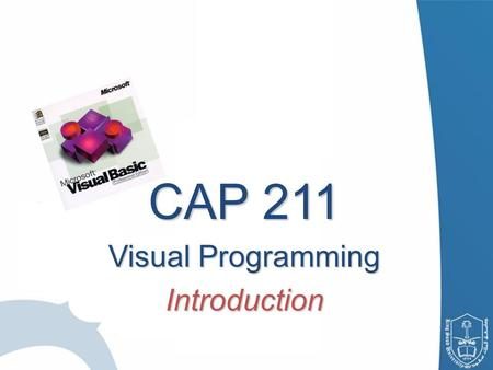 CAP 211 Visual Programming Introduction. 2 Lecturers: Lecturers: Reham Al-Abdul Jabbar, Office hours & office location: