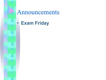 Announcements Exam Friday. More Physical Storage Lecture 10.