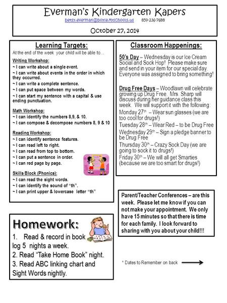 Everman's Kindergarten Kapers 859-236-7688 October 27, 2014 Learning Targets: At the.