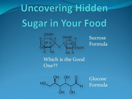 Sucrose Formula Which is the Good One?? Glucose Formula.