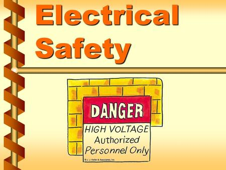 Electrical Safety. Definitions v Exposed part v Live or energized part v De-energized part 1a.