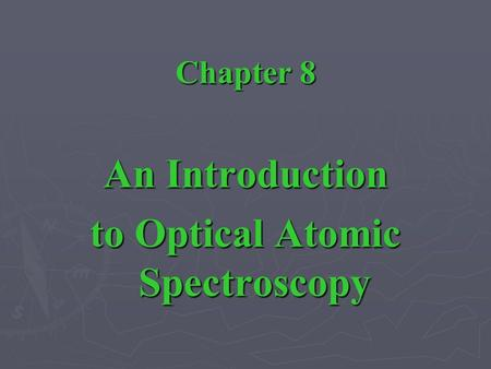 to Optical Atomic Spectroscopy