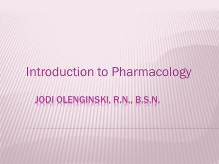 Introduction to Pharmacology. Nurse Practice Act Defines scope Role of the LPN.