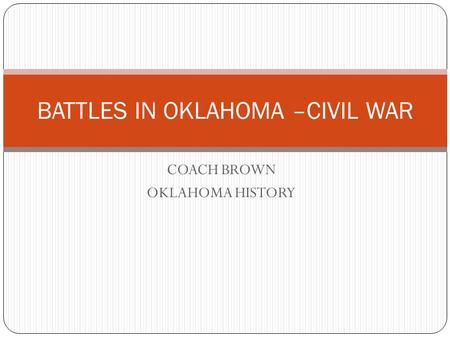 BATTLES IN OKLAHOMA –CIVIL WAR