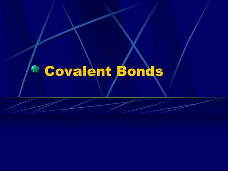 Covalent Bonds. Chemical Bond Force of attraction that holds atoms together Valence electrons are somehow altered creating an attractive force In chemical.