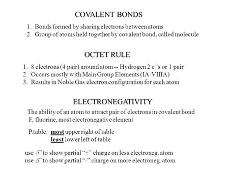 COVALENT BONDS OCTET RULE ELECTRONEGATIVITY