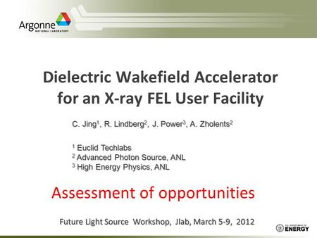 Dielectric Wakefield Accelerator for an X-ray FEL User Facility