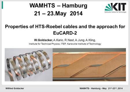 Properties of HTS-Roebel cables and the approach for EuCARD-2