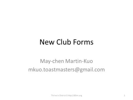 New Club Forms May-chen Martin-Kuo 1Thrive in District 5