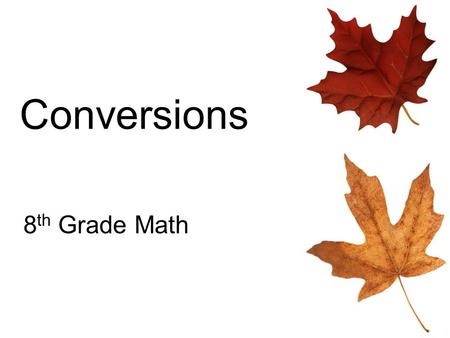 Conversions 8th Grade Math.