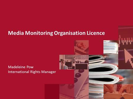 Media Monitoring Organisation Licence Madeleine Pow International Rights Manager.