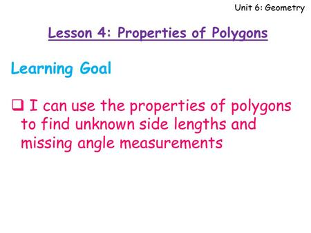 Lesson 4: Properties of Polygons