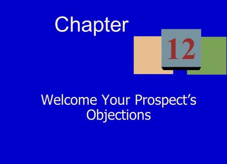 Welcome Your Prospect's Objections