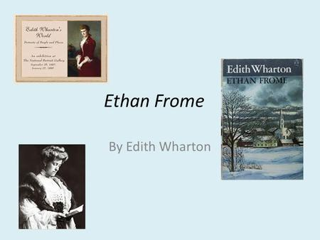 a plot summary of edith whartons ethan frome