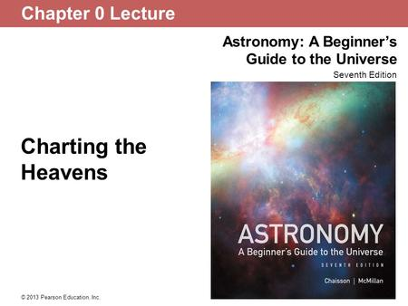 Chapter 0 Lecture Charting the Heavens.