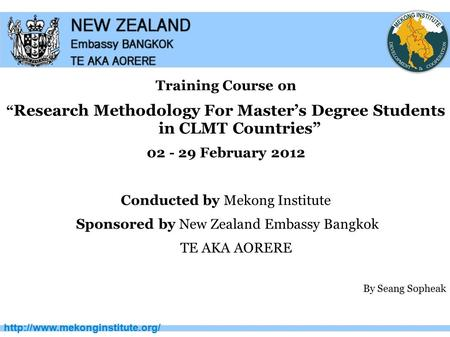 "Training Course on "" Research Methodology For Master's Degree Students in CLMT Countries"" 02 - 29 February 2012 Conducted."