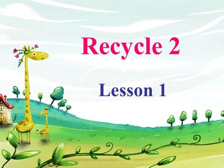 Recycle 2 Lesson 1. Koalas are sleeping. Kangaroos are leaping. Two bears are fighting. The small bear is biting. A monkey is climbing. A bird is flying.