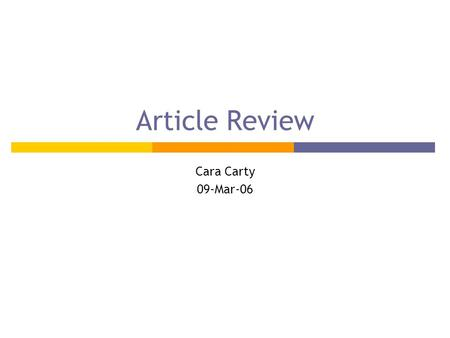 "Article Review Cara Carty 09-Mar-06. ""Confounding by indication in non-experimental evaluation of vaccine effectiveness: the example of prevention of."