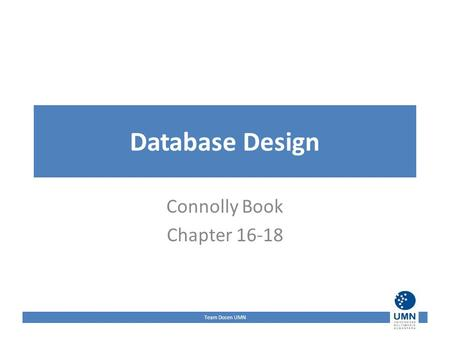 Team Dosen UMN Database Design Connolly Book Chapter 16-18.