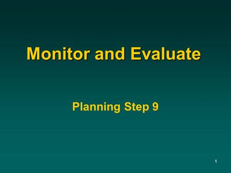 1 Monitor and Evaluate Planning Step 9. 2 Social Science Activities in Land Use Planning Planning StepsSocial Science Activities Steps 1 & 2: Identify.