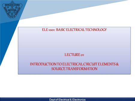 Dept of Electrical & Electronics. Ganesh Kudva Dept. of Electrical & Electronics Engg.