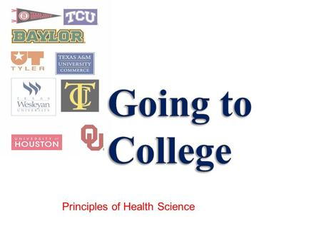 Principles of Health Science. » a. an institution that delivers post-secondary education and grants Associate's Degrees » b. the general term used to.