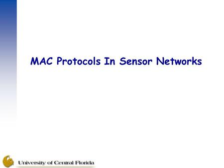MAC Protocols In Sensor Networks.  MAC allows multiple users to share a common channel.  Conflict-free protocols ensure successful transmission. Channel.
