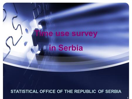 1 STATISTICAL OFFICE OF THE REPUBLIC OF SERBIA Time use survey in Serbia.
