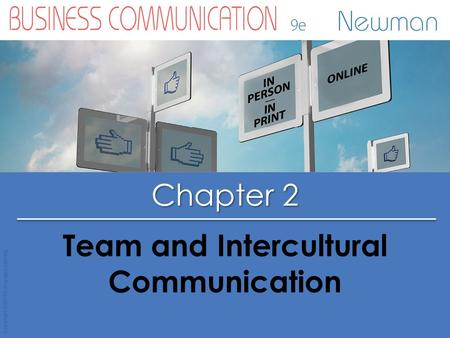 Chapter 2 Copyright © 2015 Cengage Learning Team and Intercultural Communication.