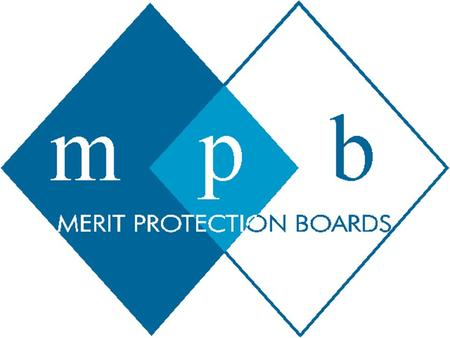MERIT PROTECTION BOARDS INFORMATION SESSION FOR PRINCIPALS www.mpb.vic.gov.au www.mpb.vic.gov.au P.