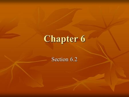 Chapter 6 Section 6.2.