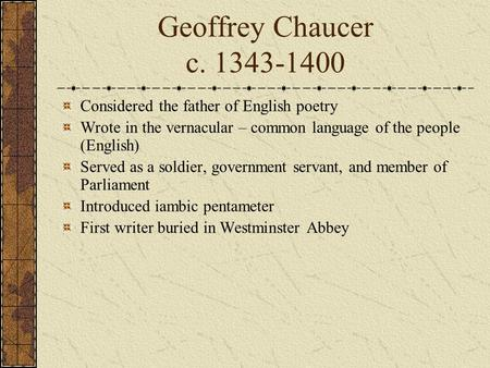 Could Geoffrey Chauncer be considered the father of satire?