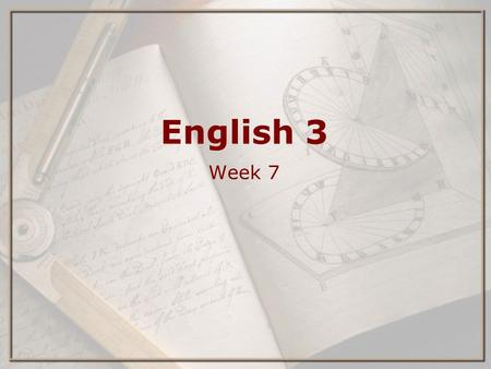 English 3 Week 7. Topics ⋆ textbook ⋆ speaking exercise ⋆ your speech during finals week ⋆ how to make a speech interesting ⋆ homework ⋆ Shakespeare ⋆