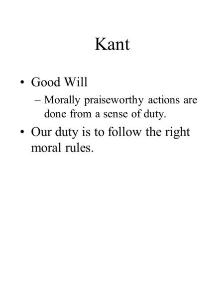 kant's moral rule Kant's argument for radical evil  the moral law,  based on the nature of the puzzles generated by kant's account, we can rule out.