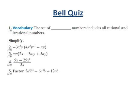 Bell Quiz. Objectives Learn to use the Distributive Property to simplify rational expressions.