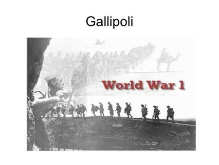 Gallipoli. The landing… On the 25 th April 1915 Australian troops landed on the Gallipoli peninsula. The aim was to take control of the Dardanelles Strait,
